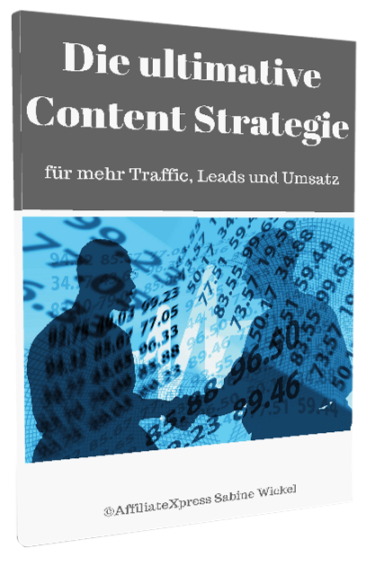 affiliateXpress- die ultimative Content Strategie